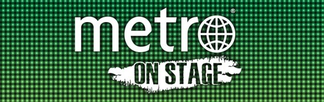 Metro On Stage