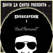 David La Casta & EduakapenN 1