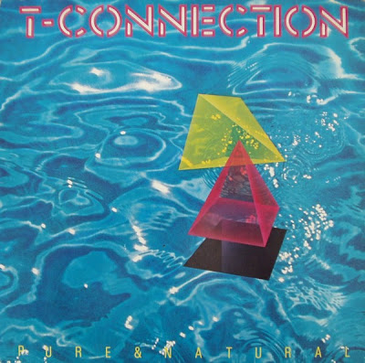 T-Connection  - Pure & Natural / 1982