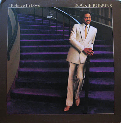 Rockie Robbins  - I Believe  In Love  *** 1981