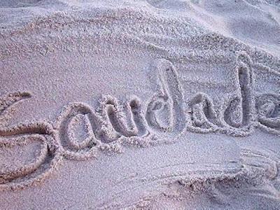 http://4.bp.blogspot.com/_KuF1MA6E_18/SOtFIUehQBI/AAAAAAAABJM/h7bIl341cPI/s400/saudade.bmp