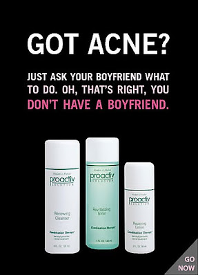 Brutally honest ads - Got acne?