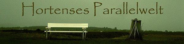 Hortenses Parallelwelt