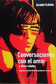 Conversaciones con el amor y otros relatos