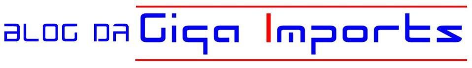 Blog da Giga Imports