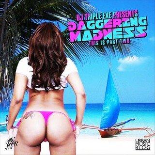 DJ Triple Exe - Daggering Madness 2