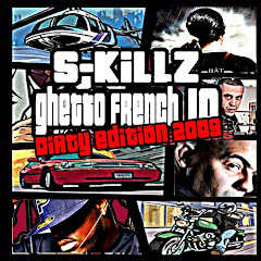 s-killz ghetto french 10 dirty edition