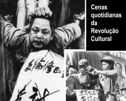 A Revolução Cultural e a extinção da milenar cultura chinesa
