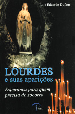 Para comprar o melhor sobre Lourdes e Santa Bernadette: CLIQUE NA IMAGEM