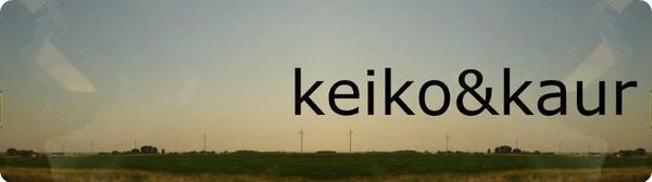Keiko & Kaur