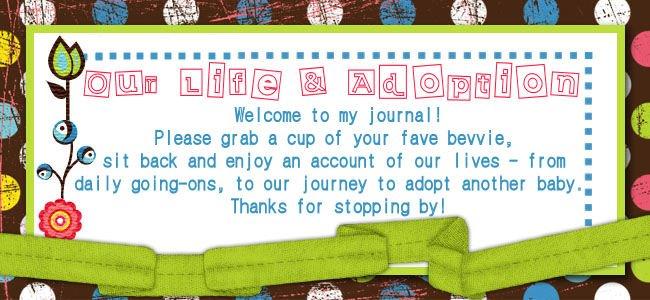 Our Life & Adoption