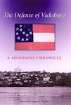 The Defense of Vicksburg: A Louisiana Chronicle