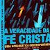 <strong>A VERACIDADE DA FÉ CRISTÃ</strong>