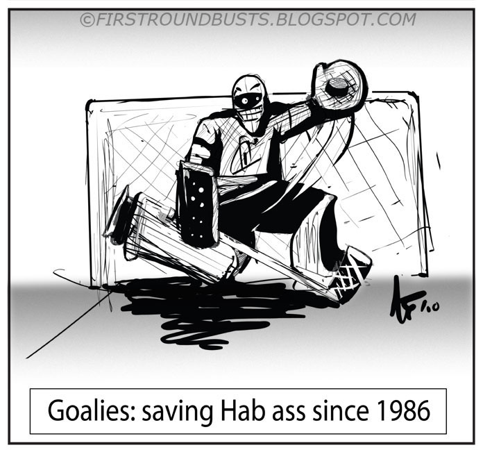 Goalies: saving Hab ass since 86