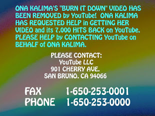 FIGHT FOR ONA KALIMA'S YouTube VIDEO THAT WAS UNFAIRLY REMOVED BY YOUTUBE ! ! !