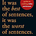 REVIEW FOR RITERS:  It was the best of sentences, it was the worst of sentences | Guest Reviewer Carolyn Howard-Johnson