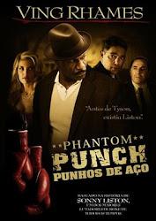 Baixar Filme Phantom Punch – Punhos De Aço (Dual Audio)