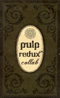 Collaborations-Pulp Redux