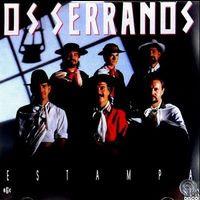 Os Serranos – Estampa | músicas