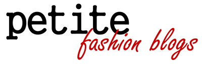 Petite Fashion Blogs