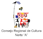 "CONSEJO REGIONAL DE CULTURA      NORTE ""A"""