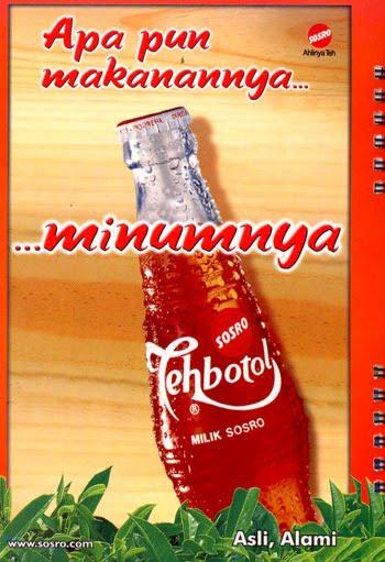 dengan Teh Botol Sosro kalau bahasa Indonesianya 'tea' adalah 'Sosro