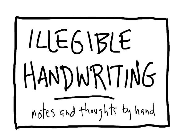 illegible handwriting