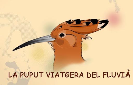 LA PUPUT VIATGERA DEL FLUVIÀ