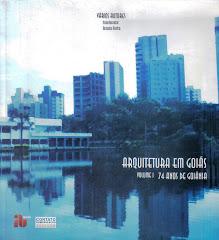Livro: Arquitetura em Goiás: 74 anos de Goiânia. (Capa)