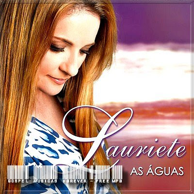 Lauriete – As Águas
