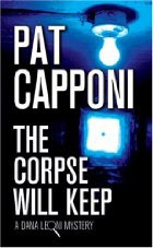 The Corpse Will Keep by Pat Capponi
