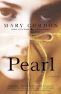 Pearl by Mary Gordon