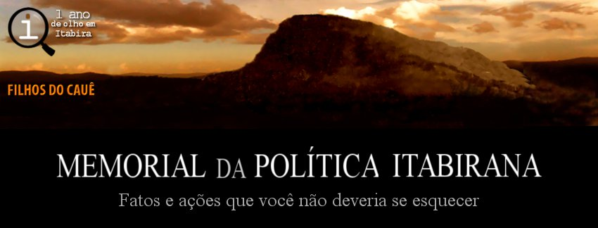 MEMORIAL DA POLÍTICA ITABIRANA