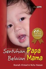 """Buku """" Sentuhan Papa Belaian Mama"""""""