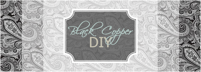 Black Copper DIY