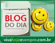 Blog selecinado pelo vivahojeesempre.com.br