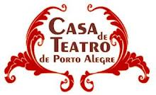 Em parceria com: Casa de Teatro de Porto Alegre