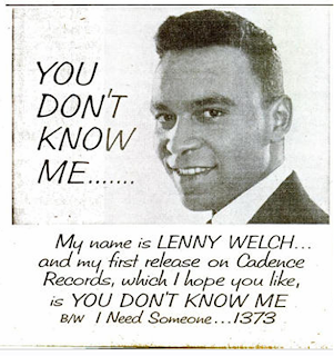 Lenny Welch - You Don't Know Me / I Need Someone