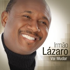 Lazaro – Vai Mudar