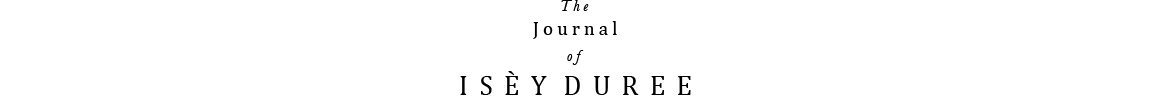 The Journal of I S È Y   D U R E E