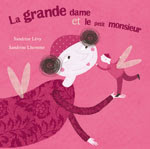 """ La grande dame et le petit monsieur """