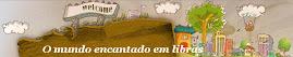 O MUNDO ENCANTADO EM LIBRAS