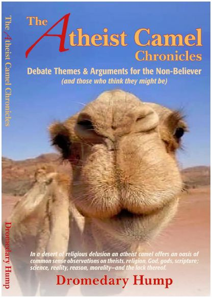 The Atheist Camel Chronicles