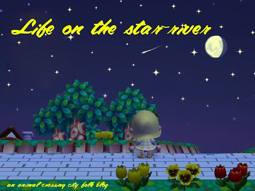 Life on the Star-River