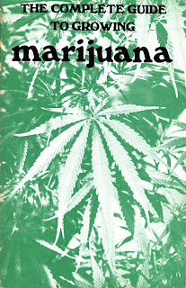 The Complete Guide to Growing Marijuana by Anonymous, Anonymous