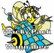 BE A WACKY PACK WANNABEE