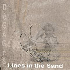 'DéGAGéS' and 'Lines in the Sand'.