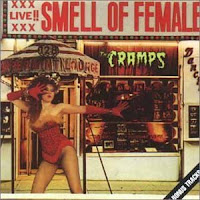 The Cramps: Olor a hembra