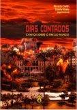 Dias Contatos - Contos sobre o fim do mundo