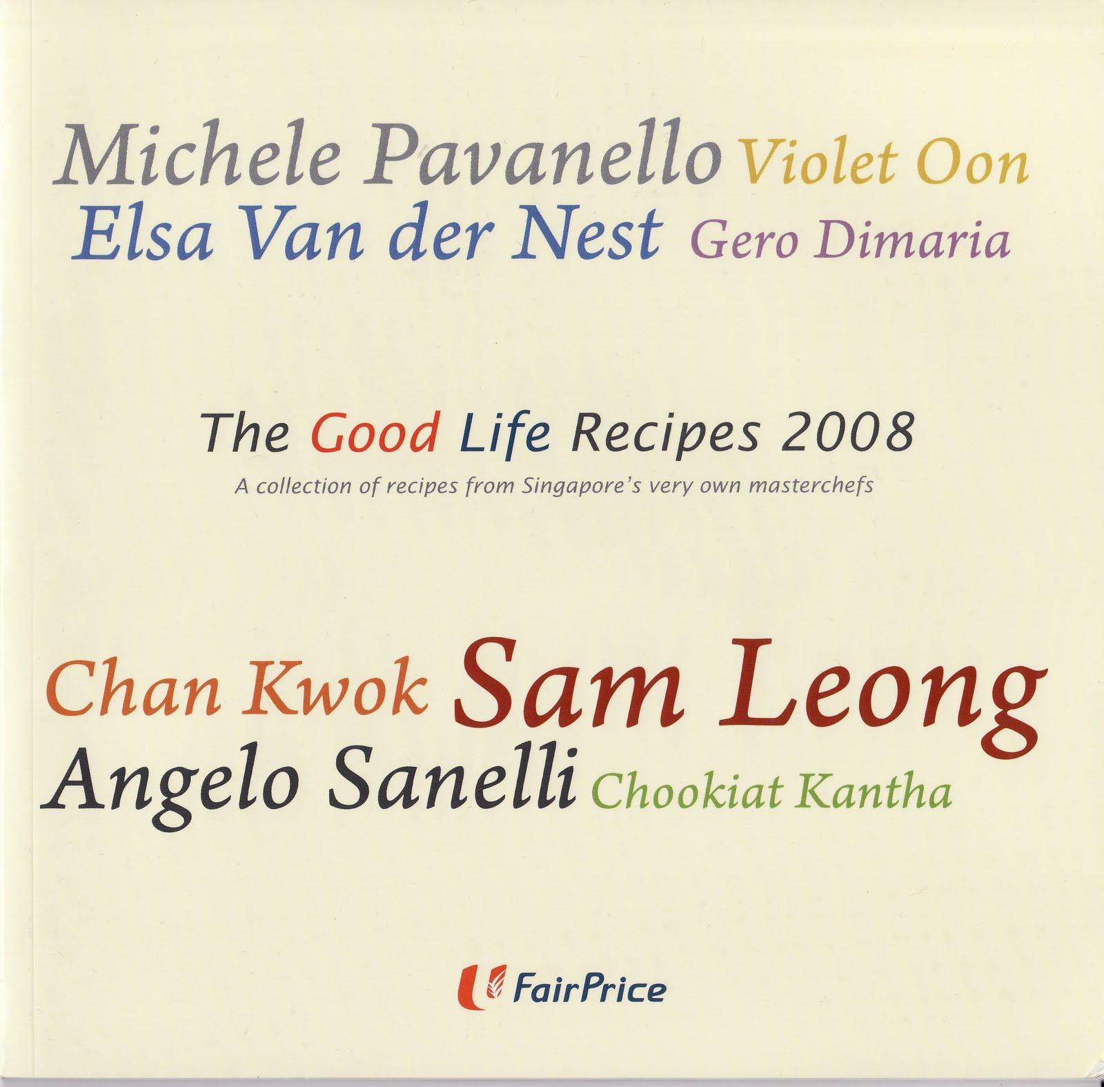 Good Life Recipes 2008, Wok Ideas Adam Hee, Simple Cooking Mdm Lee Swee Har
